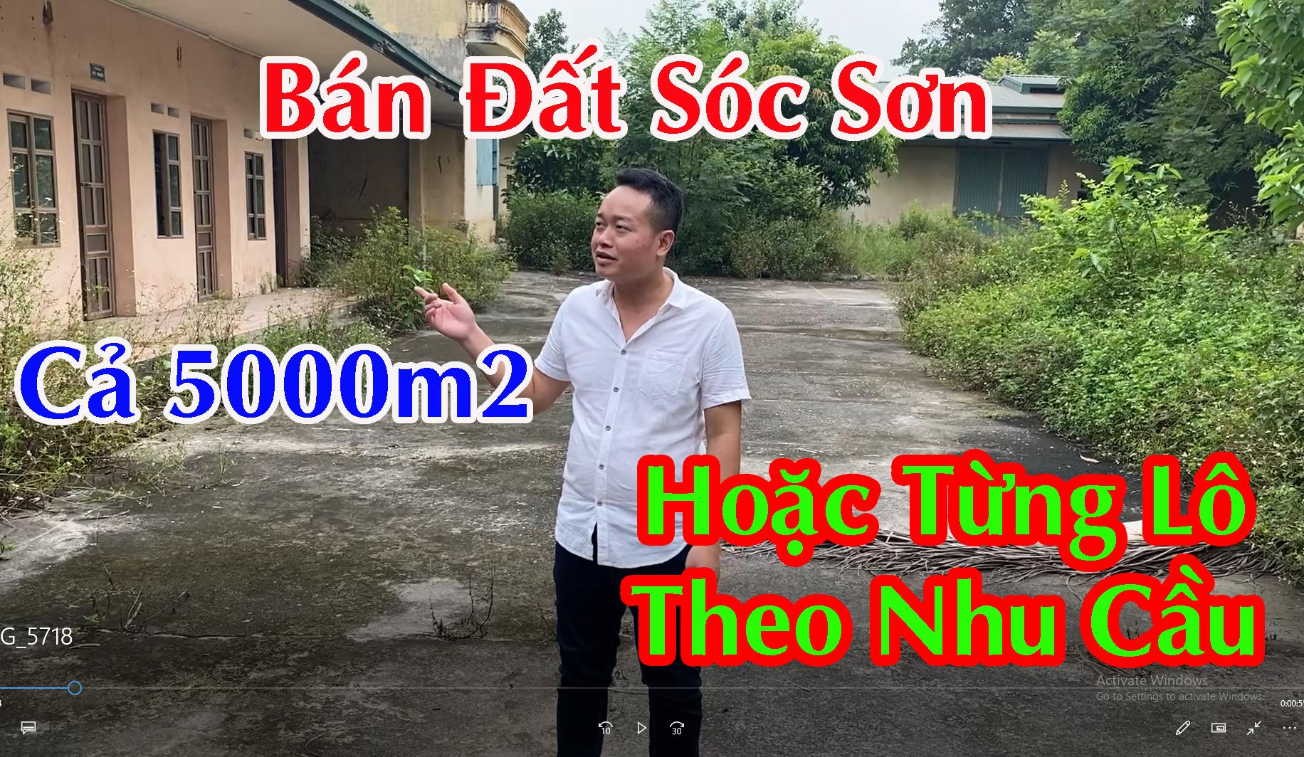 Chính Chủ Bán Đất SÓC SƠN Cả 5000m2 hoặc Mua Từng Lô Theo Nhu Cầu